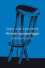 Het moet nog ergens liggen - Joke van Leeuwen (ISBN 9789021403977)