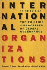 International Organizations - Margaret P. Karns, Karen A. Mingst, Kendall W. Stiles (ISBN 9781626371514)