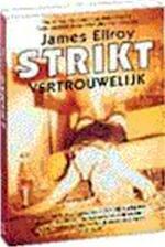 Strikt vertrouwelijk - James Ellroy (ISBN 9789029515306)