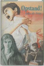 Opstand! - Anke de Vries (ISBN 9789060696699)