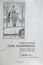 Merkwaardige oude bouwwerken aan het Jaagpad van Overschie naar Delft