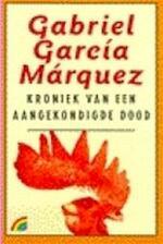 Kroniek van een aangekondigde dood - Gabriel García Márquez (ISBN 9789029079471)