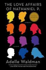 Love affairs of nathaniel p - Waldman A (ISBN 9781250050458)