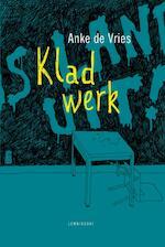 Kladwerk - Anke de Vries (ISBN 9789047708292)