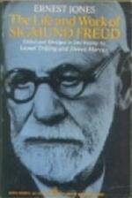 The life and work of Sigmund Freud - Ernest Jones, Lionel Trilling, Steven Marcus (ISBN 9780140206616)