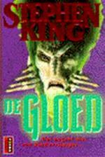 De gloed - Stephen King (ISBN 9789024523795)