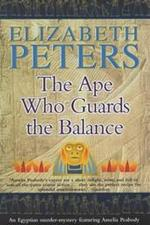 The ape who guards the balance - Elizabeth Peters (ISBN 9781841194875)