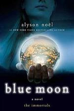 Blue Moon - the immortals - Alyson Noel (ISBN 9780312532765)