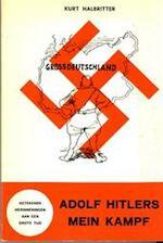 Adolf Hitlers Mein Kampf - Kurt Halbritter, J.E. Moebs