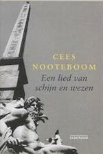 Een lied van schijn en wezen - Cees Nooteboom (ISBN 9789047100317)