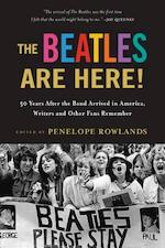 The Beatles Are Here! - Penelope Rowlands (ISBN 9781616203504)