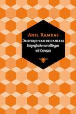 De strijd van de dansers - Anil Ramdas