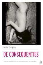 De consequenties - Niña Weijers (ISBN 9789046706213)