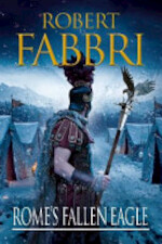 Rome's Fallen Eagle - Robert Fabbri (ISBN 9780857897459)