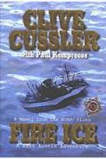 Fire Ice - Clive Cussler, Paul Kemprecos (ISBN 0718144724)