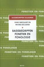 Basisbegrippen fonetiek en fonologie - Hans Smessaert, Wivine Decoster (ISBN 9789463440516)