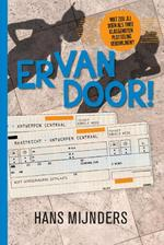 Ervandoor! - Hans Mijnders (ISBN 9789085433293)