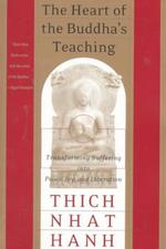 The Heart of the Buddha's Teaching - Thich Nhat Hanh (ISBN 9780767903691)