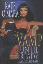 Vamp Until Ready - Kate O'mara (ISBN 9781861057006)