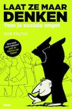 Laat ze maar denken - Rob Faltin (ISBN 9789024405862)