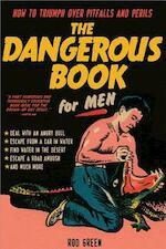 The Dangerous Book for Men - Rod Green (ISBN 9781402261244)