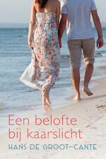 Een belofte bij kaarslicht - Hans de Groot-Canté (ISBN 9789401911627)