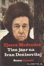 Tien jaar na Ivan Denisovitsj