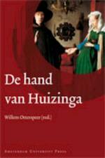 De hand van Huizinga - Johan Huizinga (ISBN 9789089640208)