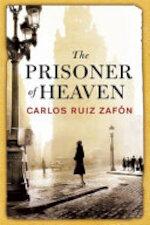 The Prisoner of Heaven - Carlos Ruiz Zafón (ISBN 9780297868095)