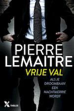 Vrije val - Pierre Lemaitre (ISBN 9789401607360)