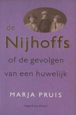 De Nijhoffs, of, De gevolgen van een huwelijk - Marja Pruis (ISBN 9789038859156)
