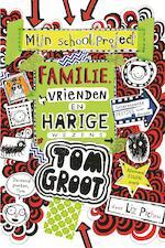 Familie, vrienden en harige wezens - Liz Pichon (ISBN 9789025767839)