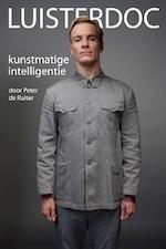 Luisterdoc Kunstmatige intelligentie - Peter de Ruiter (ISBN 9789491833434)