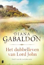 Het dubbelleven van Lord John - Diana Gabaldon (ISBN 9789022583432)