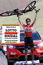 Lotto Soudal, de winnende combinatie - Willem De Bock (ISBN 9789401437455)
