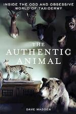 The Authentic Animal - Dave Madden (ISBN 9781250014726)