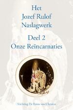 Deel 2 Onze Reïncarnaties (ISBN 9789070554668)