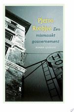 Een mismaakt gouvernement - Pjeroo Roobjee (ISBN 9789021438658)