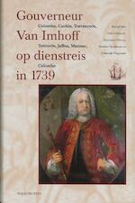 Gouverneur Van Imhoff op dienstreis in 1739 (ISBN 9789057305016)