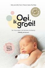 Oei, ik groei! - Hetty van de Rijt, Frans Plooij, Xaviera Plas-Plooij (ISBN 9789059568488)