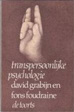 Transpersoonlijke psychologie - David Grabijn, Fons Foudraine (ISBN 9789060202265)