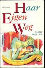 Haar eigen weg - Mary Wesley, Annet Mons (ISBN 9789051124903)