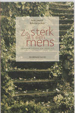 Zo sterk als een mens - Kolet Janssen, Rebekka Jonkers (ISBN 9789058266491)