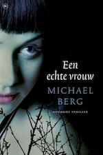 Een echte vrouw - Michael Berg (ISBN 9789044337655)