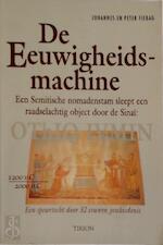 De eeuwigheidsmachine - J. Fiebag, Amp, P. Fiebag (ISBN 9789051219050)
