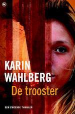 De trooster - Karin Wahlberg (ISBN 9789044325461)