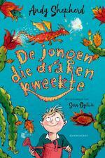 De jongen die draken kweekte - Andy Shephard (ISBN 9789047710684)