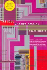 The Soul of a New Machine - Tracy Kidder (ISBN 9780316491976)