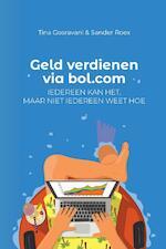 Geld verdienen via bol.com - Tina Gosravani, Sander Roex (ISBN 9789082882506)