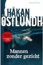 Mannen zonder gezicht - Hakan Ostlundh (ISBN 9789492025128)